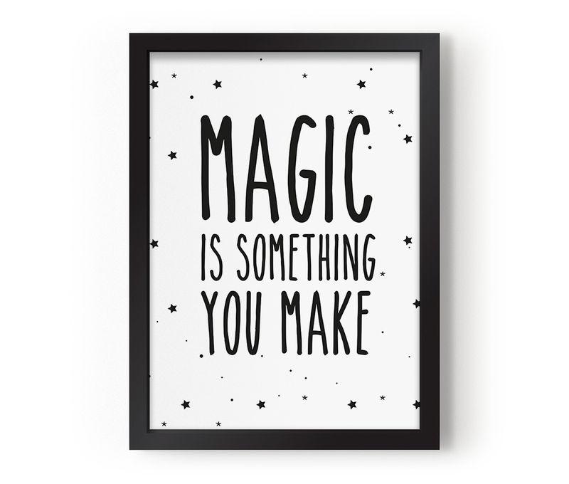 Magic-is-something-you-make-1